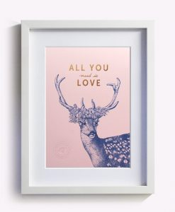 Affiche All you need is Love Les Editions du Paon rose