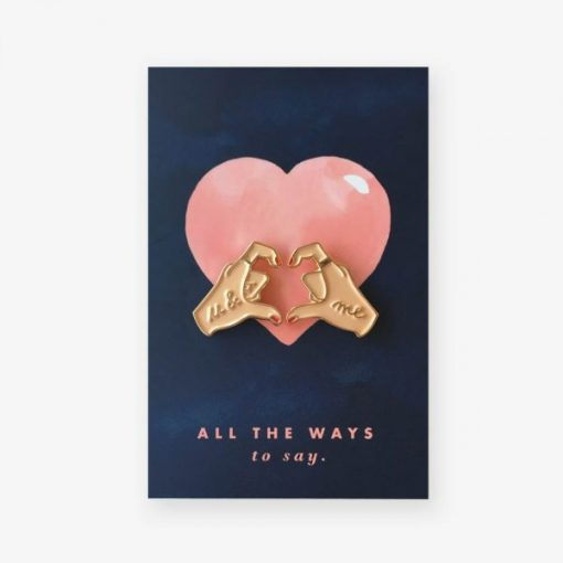 Pin's Coeur avec les mains All The Ways To Say