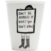 Mug Don't be afraid Helen B