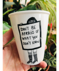 Mug Don't be afraid Helen B